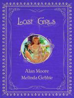 "Lost girls Book 2, ""Neverlands"""