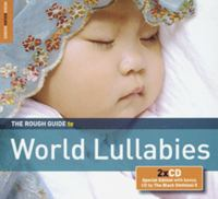 The rough guide to world lullabies