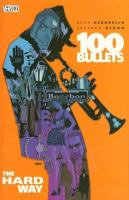 100 bullets 8, The hard way