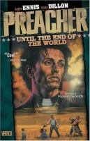Preacher [2], Until the end of the world