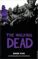 The walking dead - a continuing story of survival horror Book 5