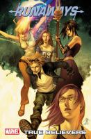 Runaways Vol. 4, True believers