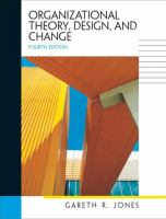 Organizational theory, design, and change : text and cases