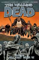 Image Comics presents The walking dead Vol. 21, [All out war] p. 2 / [Robert Kirkman, creator, writer ; Charlie Adlard, penciller]