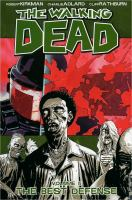 Image Comics presents The walking dead Vol. 5, [The best defense]