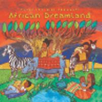 Putumayo Kids presents African dreamland