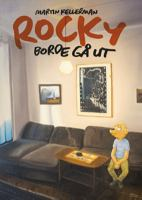 Rocky Vol. 29, Rocky borde gå ut