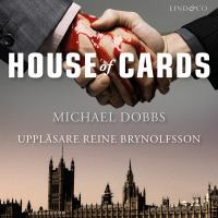 House of cards [Elektronisk resurs]