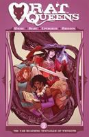 Rat Queens Vol. 2, The far reaching tentacles of N'Rygoth / Kurtis J. Wiebe, story ; Roc Upchurch, Stjepan Sejic, art
