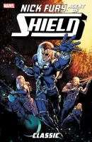 Nick Fury, agent of S.H.I.E.L.D - classic Vol. 2 / writers: Bob Harras & D. G. Chichester ; pencillers: Michael Bair ...