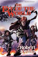 The eye of the world Vol. 2 / written by Robert Jordan ; adapted by Chuck Dixon ; artwork by Andie Tong