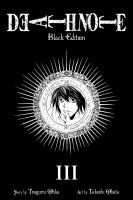 Death note - black edition 3 / [translation and adaptation: Alexis Kirsch]