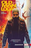 Old man Logan Vol. 1, Berzerker / writer: Jeff Lemire ; artist: Andrea Sorrentino