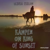 Kampen om King of Sunset