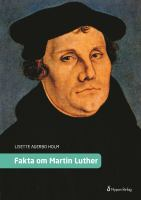 Fakta om Martin Luther