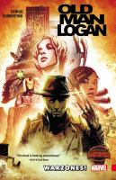 Old man Logan Vol. 0, Warzones! / [writer: Brian Michael Bendis]