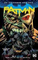 Batman Vol. 3, I am Bane / Tom King, writer ; David Finch ... artists
