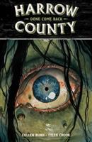 Harrow County Vol. 8, Done come back