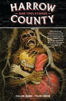 Harrow County Vol. 7, Dark times a'coming