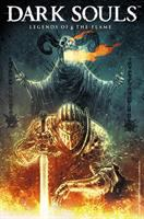 Dark souls Vol. 1, Legends of the flame