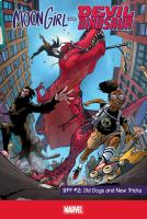 Moon girl and devil dinosaur - BFF Vol. 2, Old dogs and new tricks