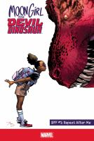 Moon girl and devil dinosaur - BFF Vol. 1, Repeat after me