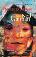 The Sandman Vol. 5, A game of you / illustrated by Shawn McManus ...