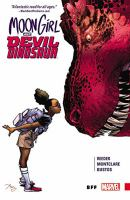 Moon girl and devil dinosaur Vol. 1, BFF