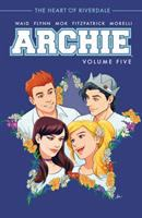 Archie Vol. 5, The heart of Riverdale / story by Mark Waid ; art by Audrey Mok