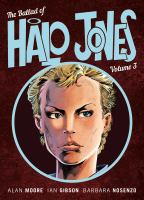 The ballad of Halo Jones Vol. 3