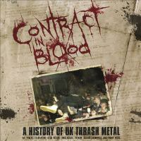Contract in blood [Ljudupptagning] : a history of UK thrash metal