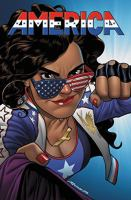 America : the life and times of America Chavez 1