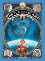 Castle in the stars Book 1, The space race of 1869