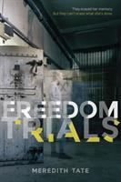 Freedom trials
