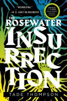 The Rosewater insurrection