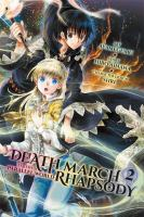 Death March to the parallel world rhapsody 2
