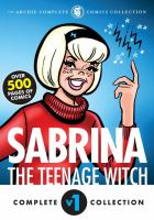 Sabrina, the teenage witch Vol. 1, 1962-1972