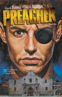 Preacher Book 6 / Garth Ennis, writer ; Steve Dillon, John McCrea, artists
