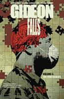 Gideon falls Vol. 4, The pentoculus