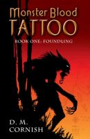 Monster blood tattoo 1, Foundling