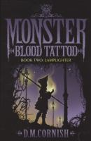 Monster blood tattoo 2, Lamplighter
