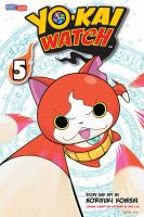 Yo-kai watch Vol. 5, Summon your courage