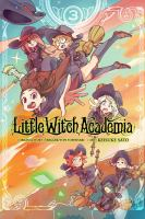 Little witch academia Volume 3 / /