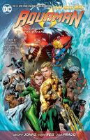 Aquaman Vol. 2, The Others / Geoff Johns, writer ; Ivan Reis, penciller ; [Aquaman created by Paul Norris]