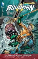 Aquaman Vol. 5, Sea of storm / Geoff Johns, Charles Soule, writer ; Paul Pelletier, ... pencillers ; [Aquaman created by Paul Norris ; Swamp thing created by Len Wein & Bernie Wrightson ; Wonder woman created by William Moulton Marston]