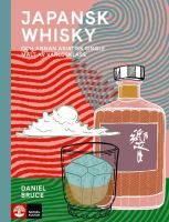 Japansk whisky [Elektronisk resurs] : och annan asiatisk single malt av världsklass