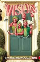 The vision Vol. 1, Little worse than a man