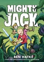 Mighty Jack Book 1