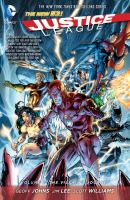 Justice league Vol. 2, The villain's journey / Geoff Johns, writer ; Jim Lee ..., pencillers