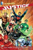 Justice league Vol. 1, Origin / Geoff Johns, writer ; Jim Lee, penciller